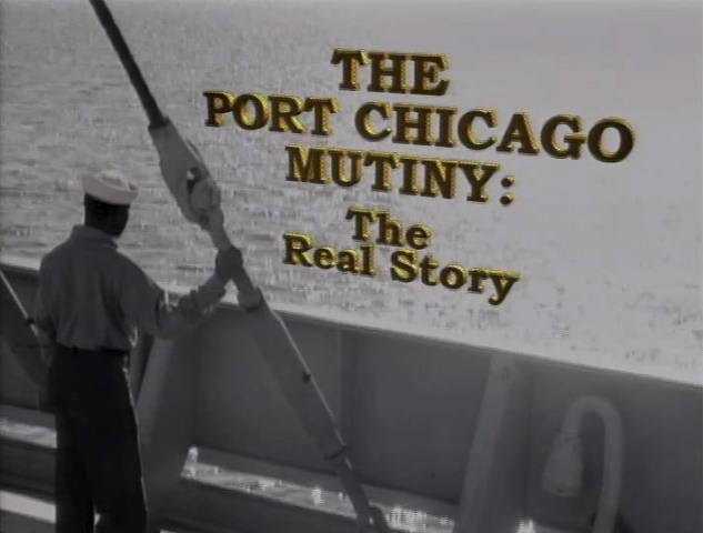 The Port Chicago Mutiny: The Real Story